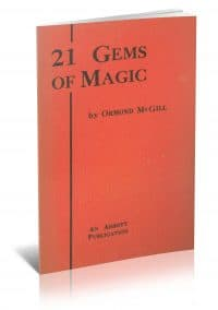 21 Gems of Magic by Ormond McGill PDF