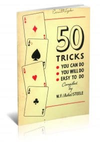 50 Tricks You Can Do, You Will Do, Easy to Do compiled by W. F. (Rufus) Steele PDF