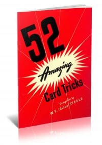52 Amazing Card Tricks compiled by W.F. (Rufus) Steele PDF