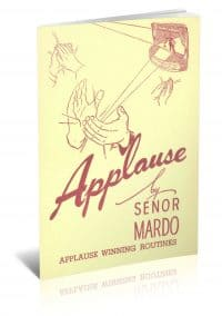 Applause: A Book of Routined Magic by Senor Mardo PDF