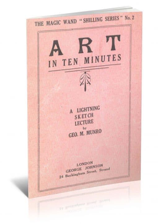 Art in Ten Minutes by George M. Munro PDF