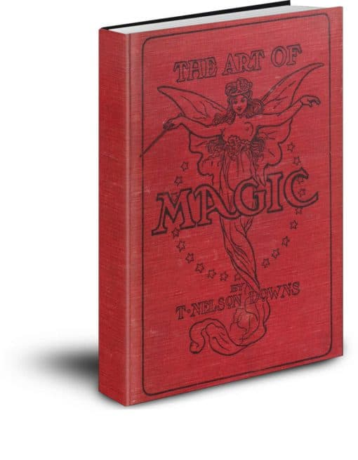 The Art of Magic by T. Nelson Downs PDF