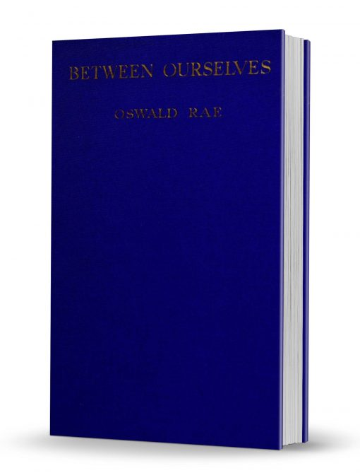 Between Ourselves: A Book of Exclusive Magic by Oswald Rae PDF