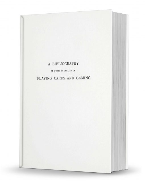 A Bibliography of Works in English on Playing Cards and Gaming compiled by Frederic Jessel PDF