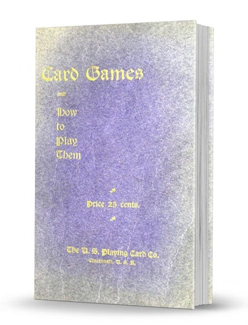 Card Games and How to Play Them by The United States Playing Card Company PDF