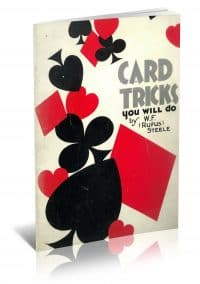 Card Tricks You Will Do by W. F. (Rufus) Steele PDF