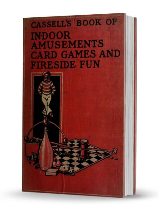 Cassell's Book of In-Door Amusements : Card Games and Fireside Fun PDf