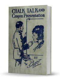 Chalk Talk and Crayon Presentation by Charles L. Batholomew PDF