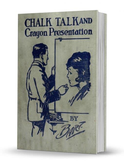 Chalk Talk and Crayon Presentation by Charles L. Batholomew PDF