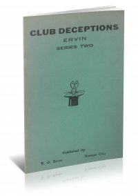 Club Deceptions Series Two by E. G. Ervin