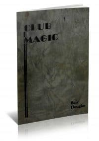 Club Magic by Bert Douglas PDF