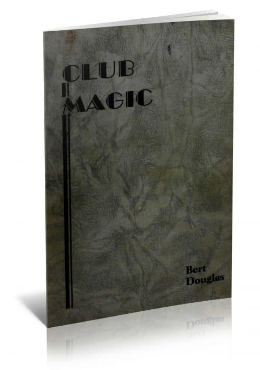 Club Magic by Bert Douglas PDF