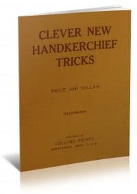 Clever New Handkerchief Tricks by Collins Pentz PDF