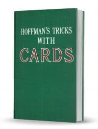 Conjuring Tricks with Cards by Professor Hoffman (Angelo J. Lewis) PDF