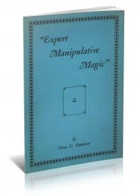 Expert Manipulative Magic by Charles C. Eastman PDF