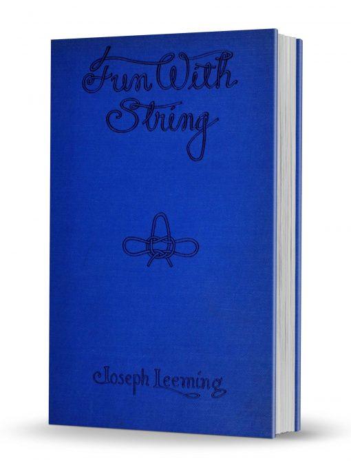 Fun with String by Joseph Leeming PDF