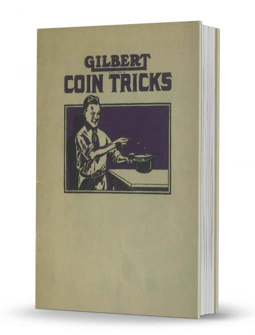 Gilbert Coin Tricks for Boys by Alfred C. Gilbert PDF