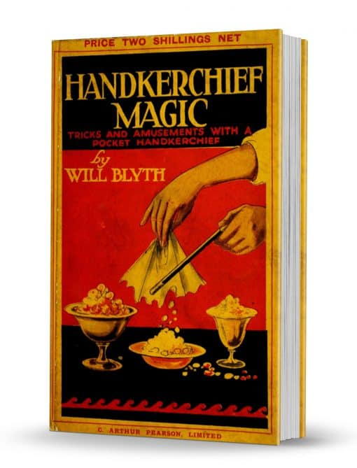 Handkerchief Magic by Will Blyth PDF