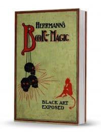 Herrmann's Book of Magic: Black Art Fully Exposed by Prof. Carl Herrmann