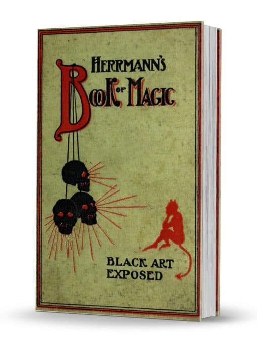 Herrmann's Book of Magic: Black Art Fully Exposed by Prof. Carl Herrmann