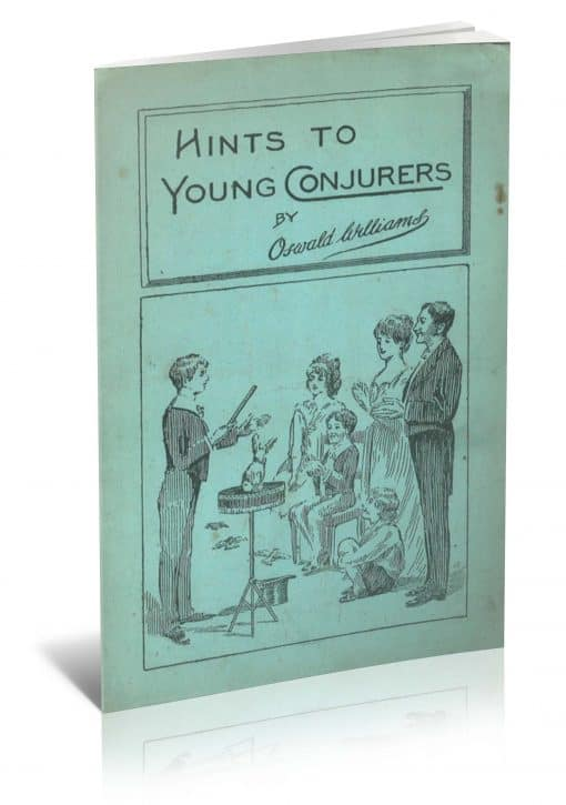 Hints to Young Conjurers by Oswald Williams PDF
