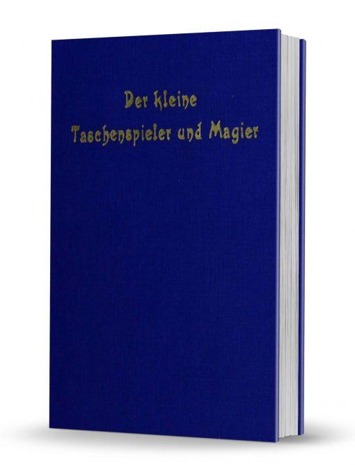Der Kleine Taschenspieler und Magier, oder deutliche Anweisung verschiedene by Heinrich August Kerndörffer PDF