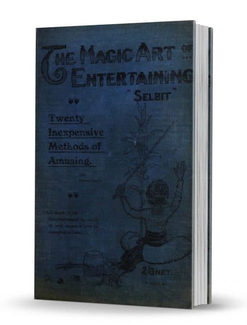The Magic Art of Entertaining by Selbit PDF