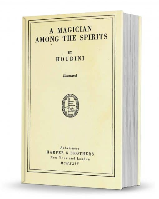 A Magician Among the Spirits by Harry Houdini PDF