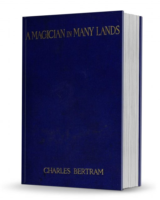 A Magician in Many Lands by Charles Bertram PDF