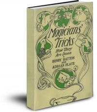 Magicians' Tricks: How They Are Done, Text Based PDF with Bookmarks FREE!