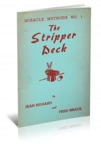 Miracle Methods No. 1: The Stripper Deck by Jean Hugard and Fred Braue PDF