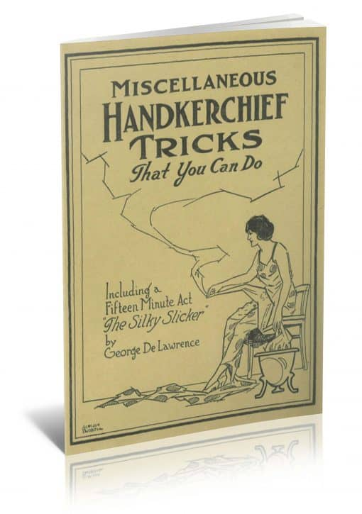 Miscellaneous Tricks with Handkerchiefs by George DeLawrence PDF