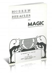 Modern Miracles in Magic by Richard W. G. Van Ray PDF