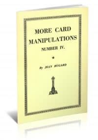 More Card Manipulations Number IV by Jean Hugard PDF