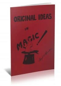 Original Ideas in Magic by Lloyd W. Chambers PDF
