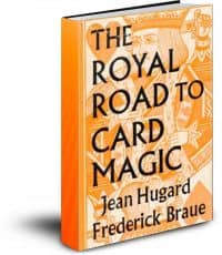 The Royal Road to Card Magic Text-Based PDF