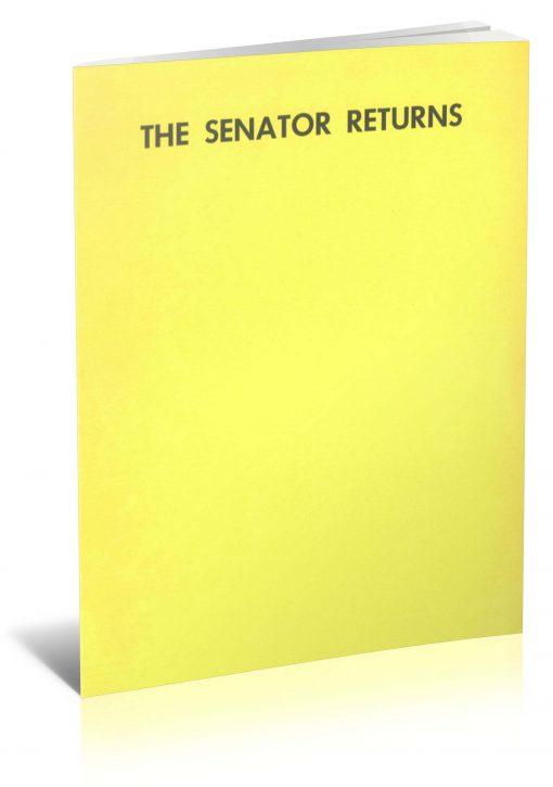 "The Senator Returns by Clarke ""The Senator"" Crandall PDF"