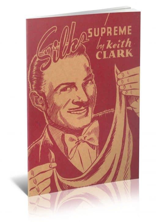 Silks Supreme! by Keith Clark PDF