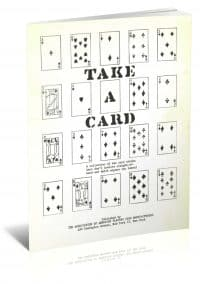 Take a Card: A Collection of Ten Card Tricks That Don't Involve Sleight-of-Hand and Which Anyone Can Learn! PDF