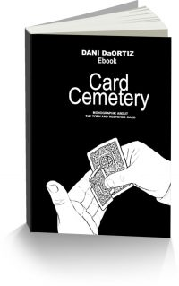 Card Cemetery: Monographic About the Torn and Restored Card by Dani DaOrtiz PDF