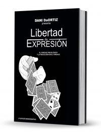 Libertad de Expresion: Monografico sobre el Forzaje Psicologico y la Psicologia en el Forzaje by Dani DaOrtiz PDF