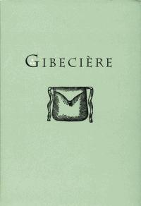 Gibecière 2, Summer 2006, Vol. 1, No. 2
