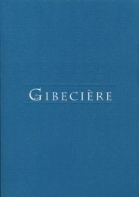 Gibecière 13, Winter 2012, Vol. 7, No. 1