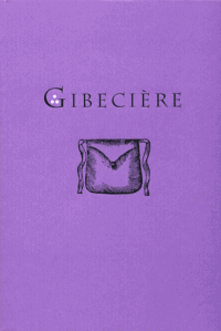 Gibecière 5, Winter 2008, Vol. 3, No. 1