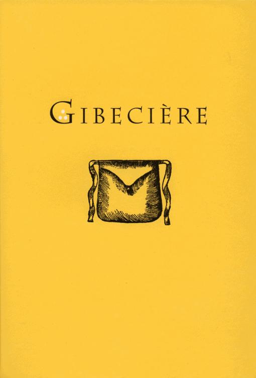 Gibecière 6, Summer 2008, Vol. 3, No. 2