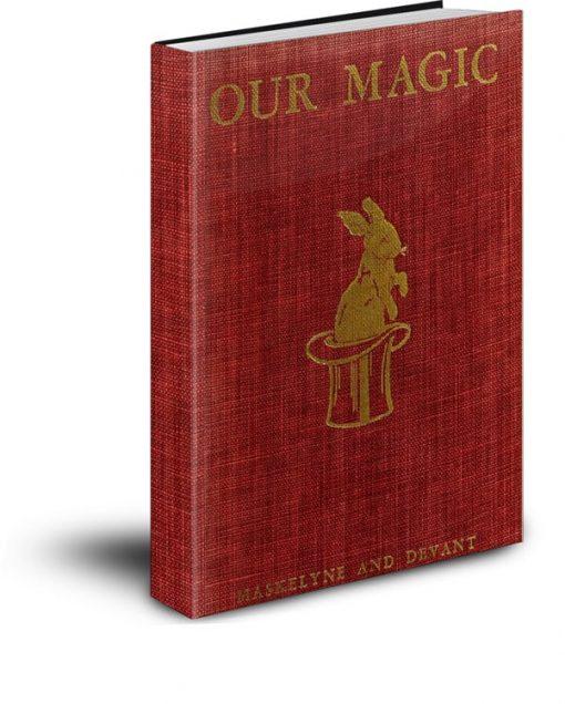 Our Magic PDF by Nevil Maskelyne and David Devant